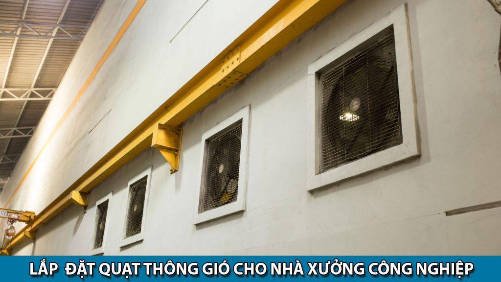 Lắp đặt quạt thông gió công nghiệp giá rẻ cho nhà xưởng