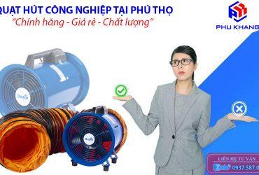 quạt hút công nghiệp tại Phú Thọ